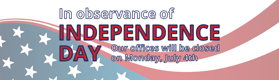 In honor of Independence Day, we will be closed Monday, July 4th, 2016